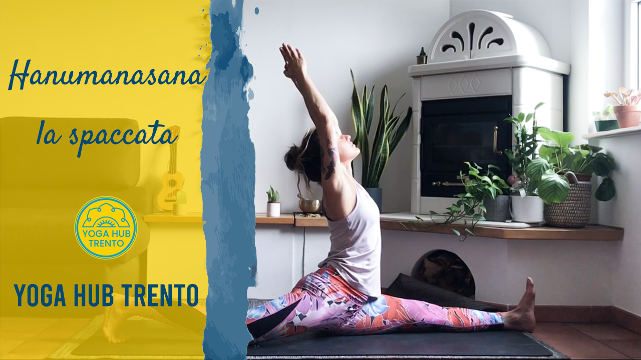 Hanumanasana la spaccata   Yoga Hub Trento
